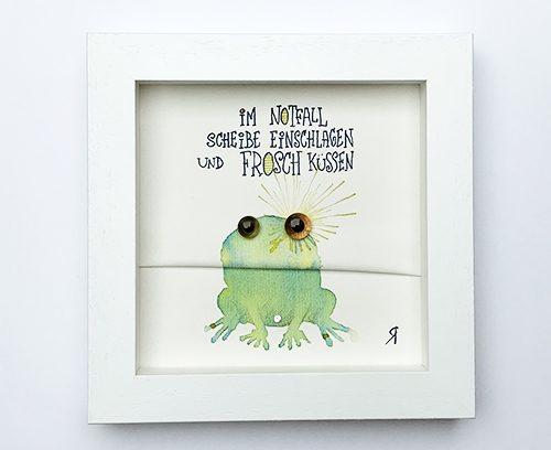 Im Notfall Scheibe einschlagen und Frosch küssen